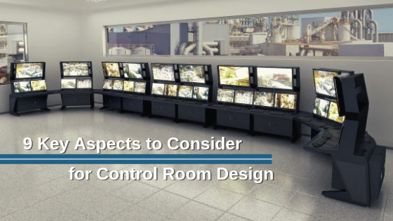 9 Key Aspects to Consider for Control Room Design